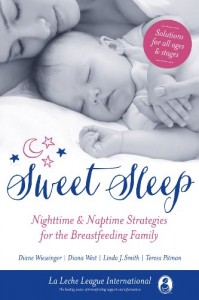 La Leche League - Sweet Sleep: Nighttime and Naptime Strategies for the Breastfeeding Family
